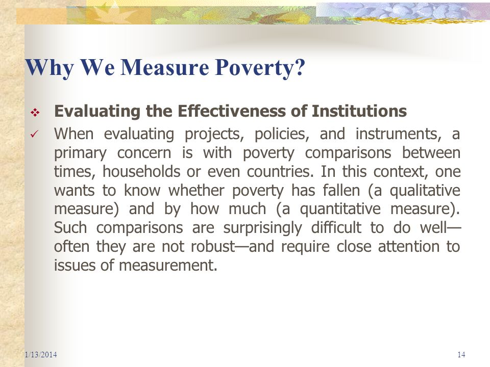 Why We Measure Poverty Evaluating the Effectiveness of Institutions