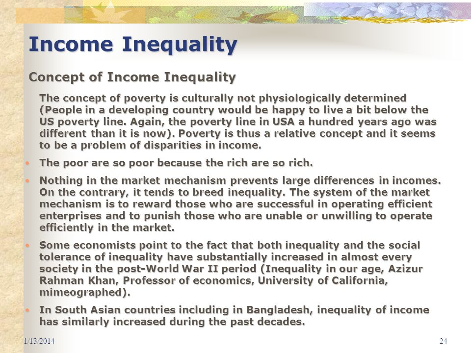 Income Inequality Concept of Income Inequality