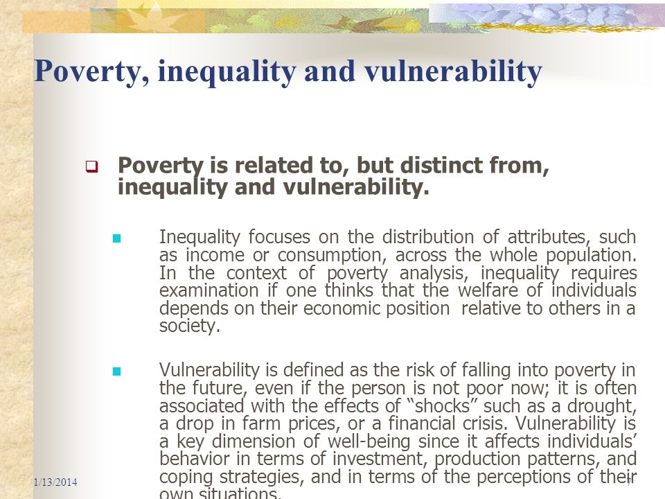 Poverty, inequality and vulnerability
