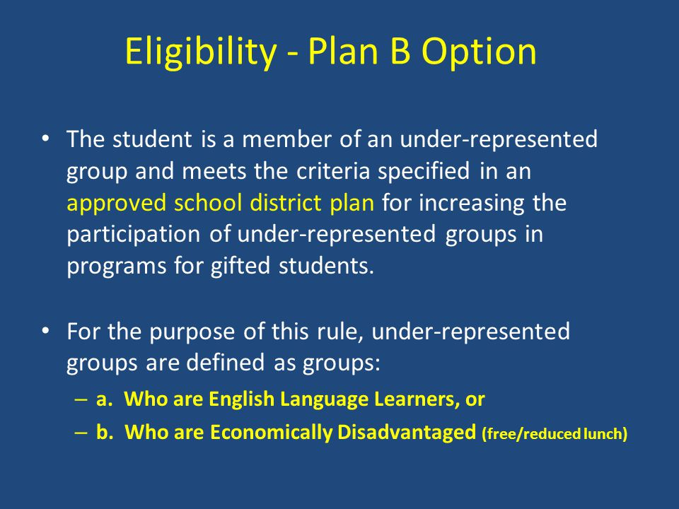 Eligibility - Plan B Option
