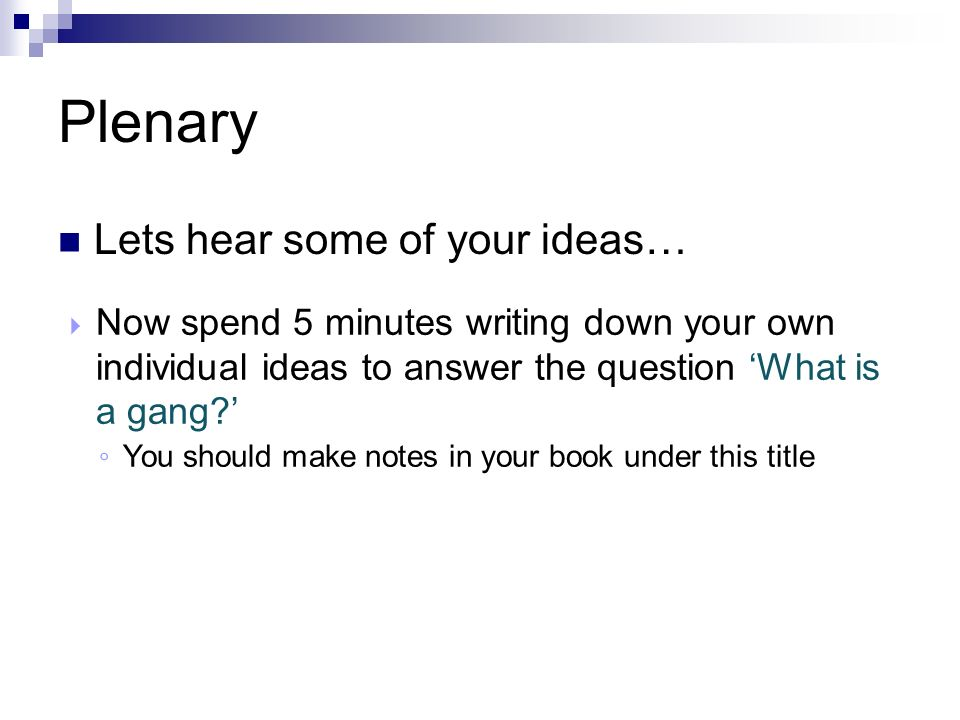 Plenary Lets hear some of your ideas…