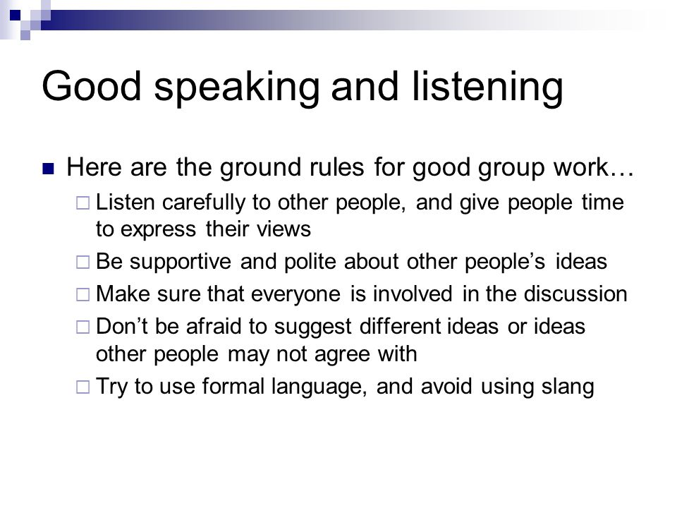 Good speaking and listening