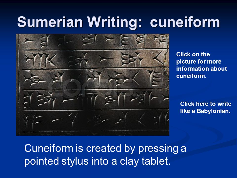 Sumerian Writing: cuneiform