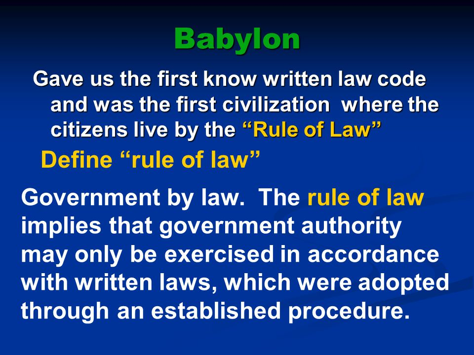 Babylon Define rule of law