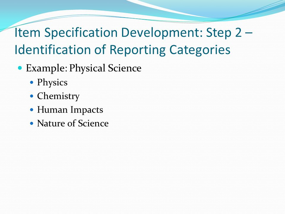 Item Specification Development: Step 2 – Identification of Reporting Categories