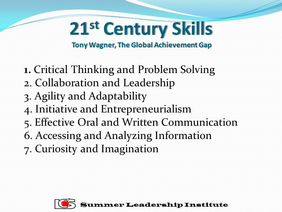 21st Century Skills Tony Wagner, The Global Achievement Gap
