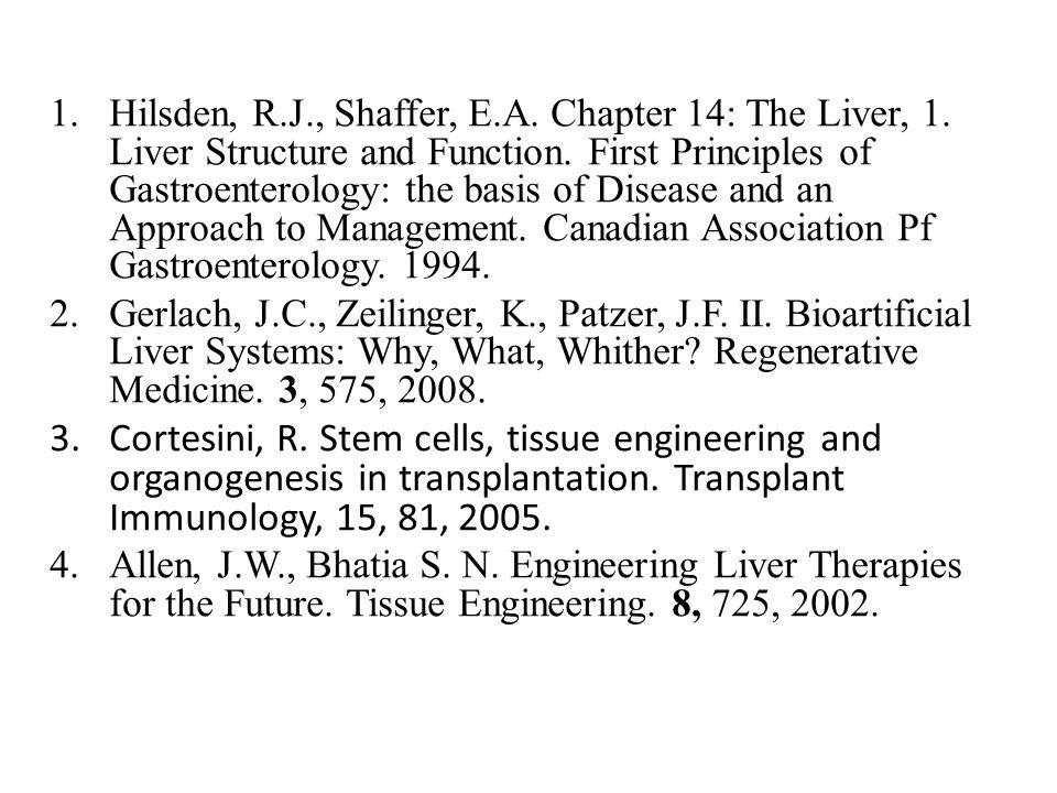 Hilsden, R. J. , Shaffer, E. A. Chapter 14: The Liver, 1