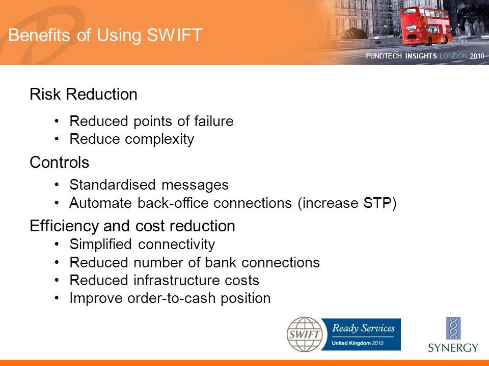 Benefits of Using SWIFT