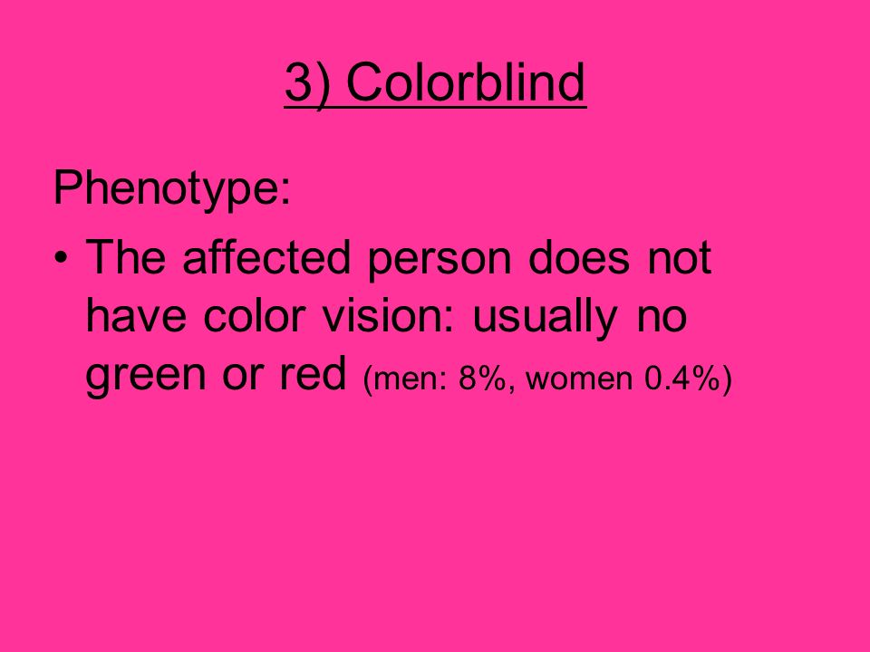 3) Colorblind Phenotype: