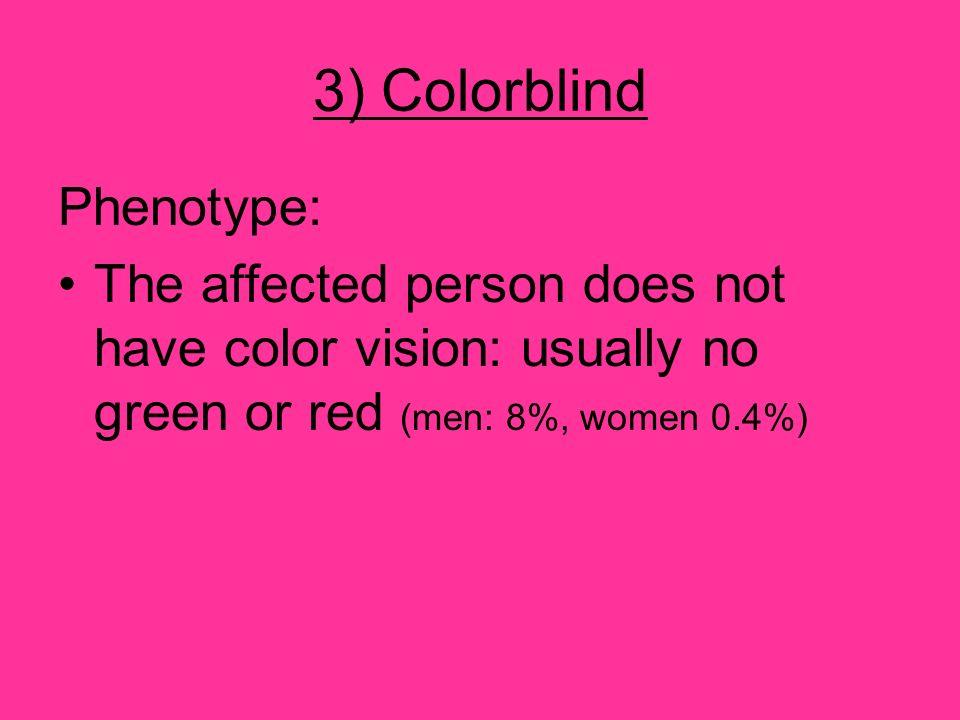 3) Colorblind Phenotype: