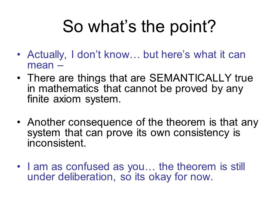 So what's the point Actually, I don't know… but here's what it can mean –