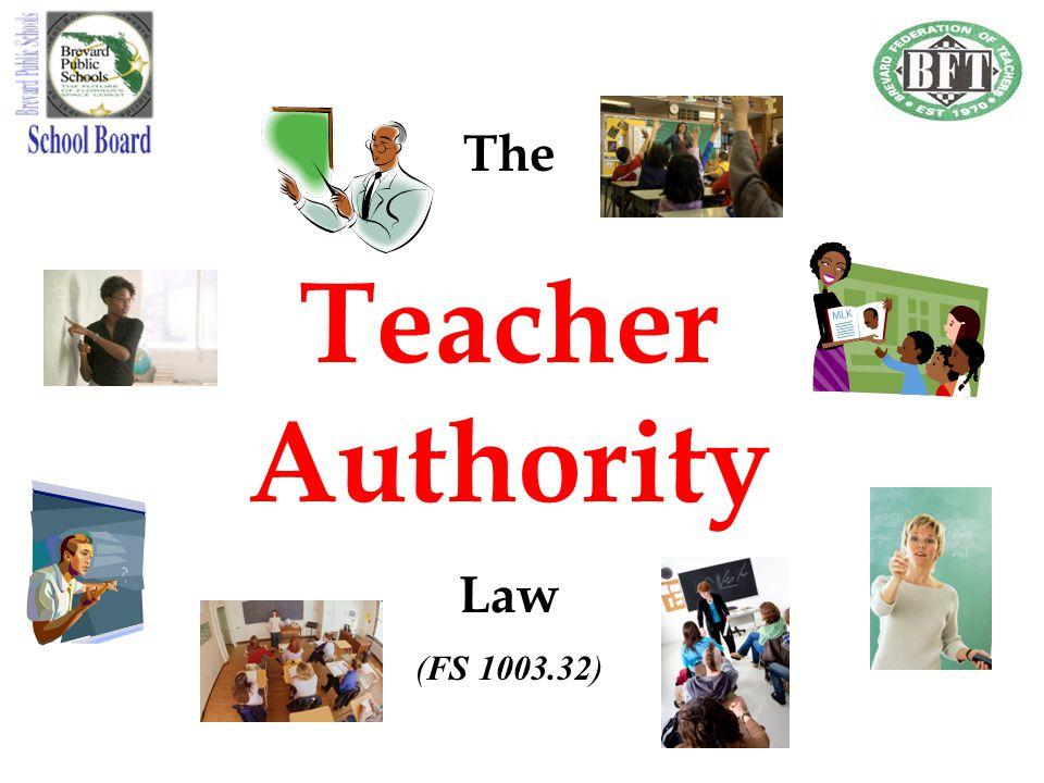 The Teacher Authority Law (FS 1003.32)