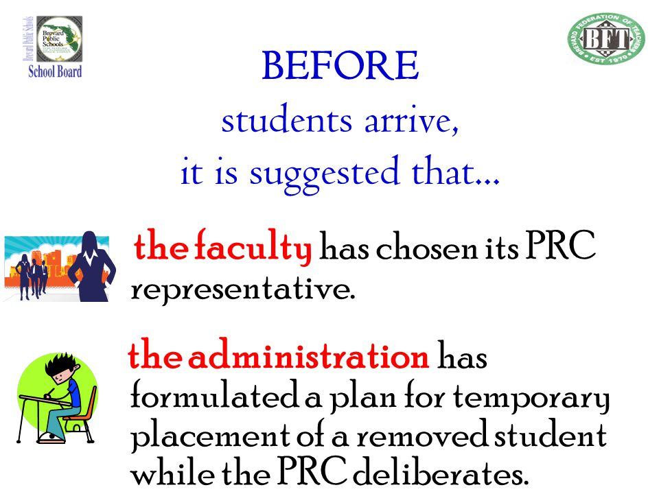 BEFORE students arrive, it is suggested that...