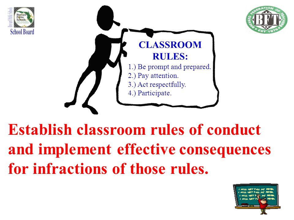 CLASSROOM RULES: 1.) Be prompt and prepared. 2.) Pay attention. 3.) Act respectfully. 4.) Participate.