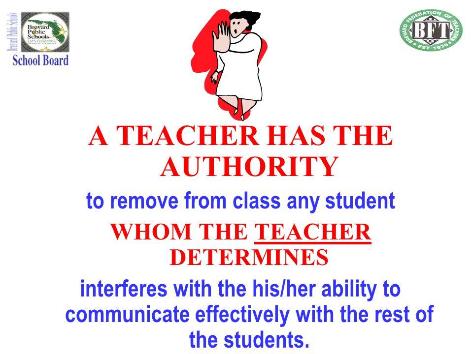 A TEACHER HAS THE AUTHORITY