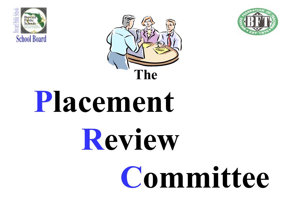 The Placement Review Committee