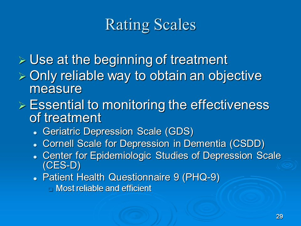 Rating Scales Use at the beginning of treatment