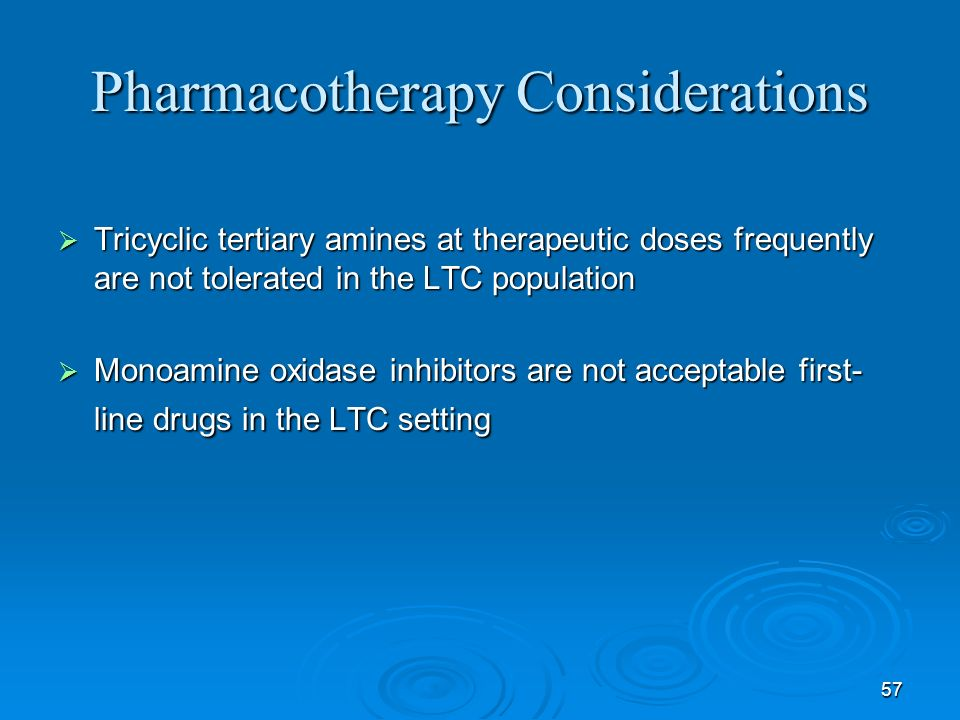 Pharmacotherapy Considerations