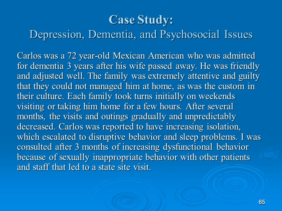 Case Study: Depression, Dementia, and Psychosocial Issues