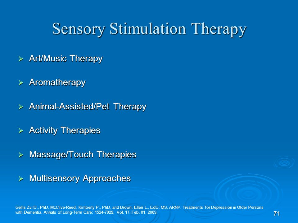 Sensory Stimulation Therapy