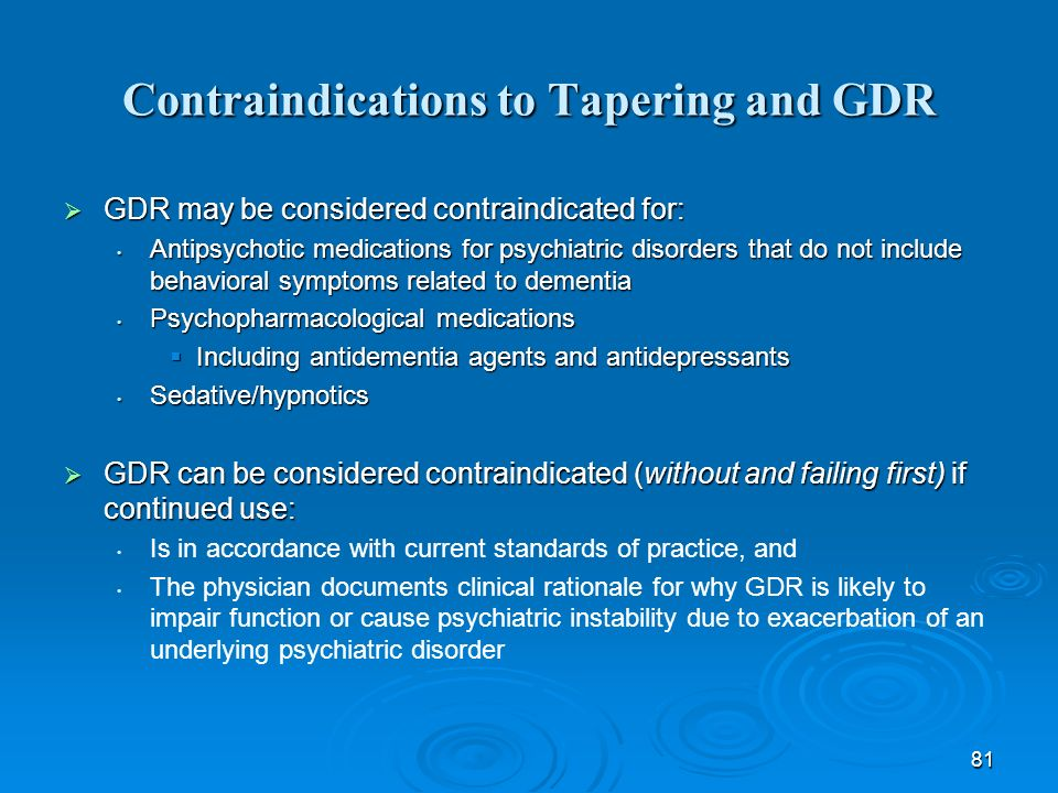 Contraindications to Tapering and GDR