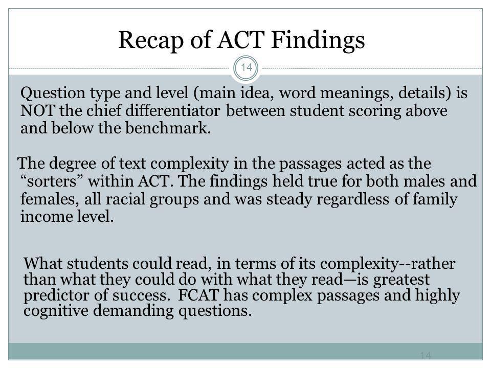 Recap of ACT Findings 14.