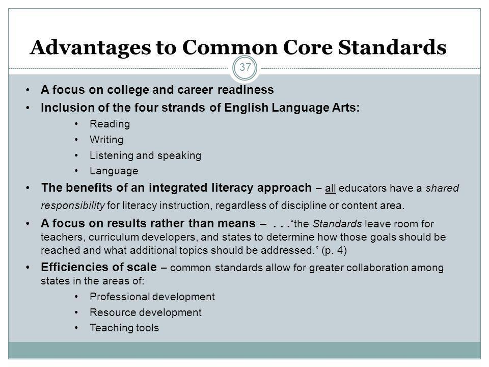 Advantages to Common Core Standards