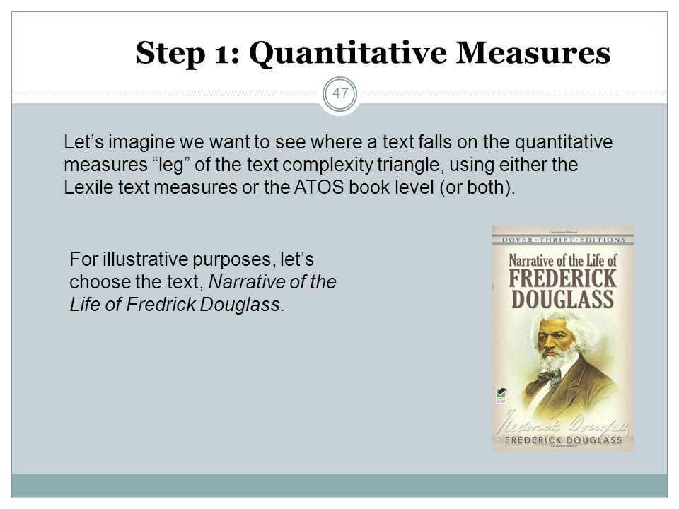 Step 1: Quantitative Measures