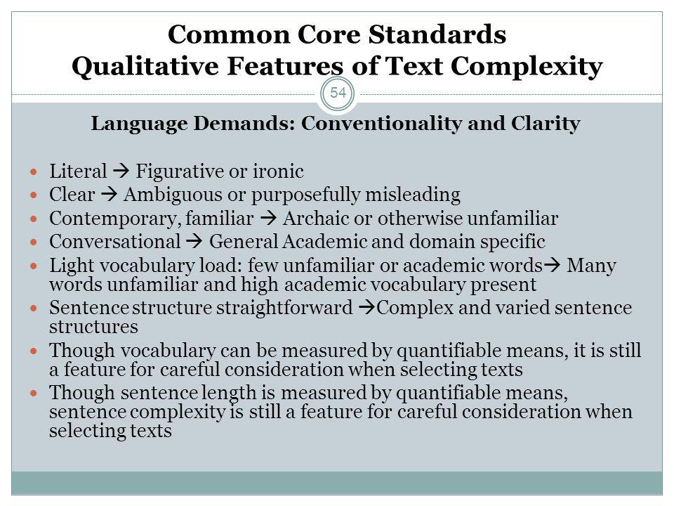 Common Core Standards Qualitative Features of Text Complexity