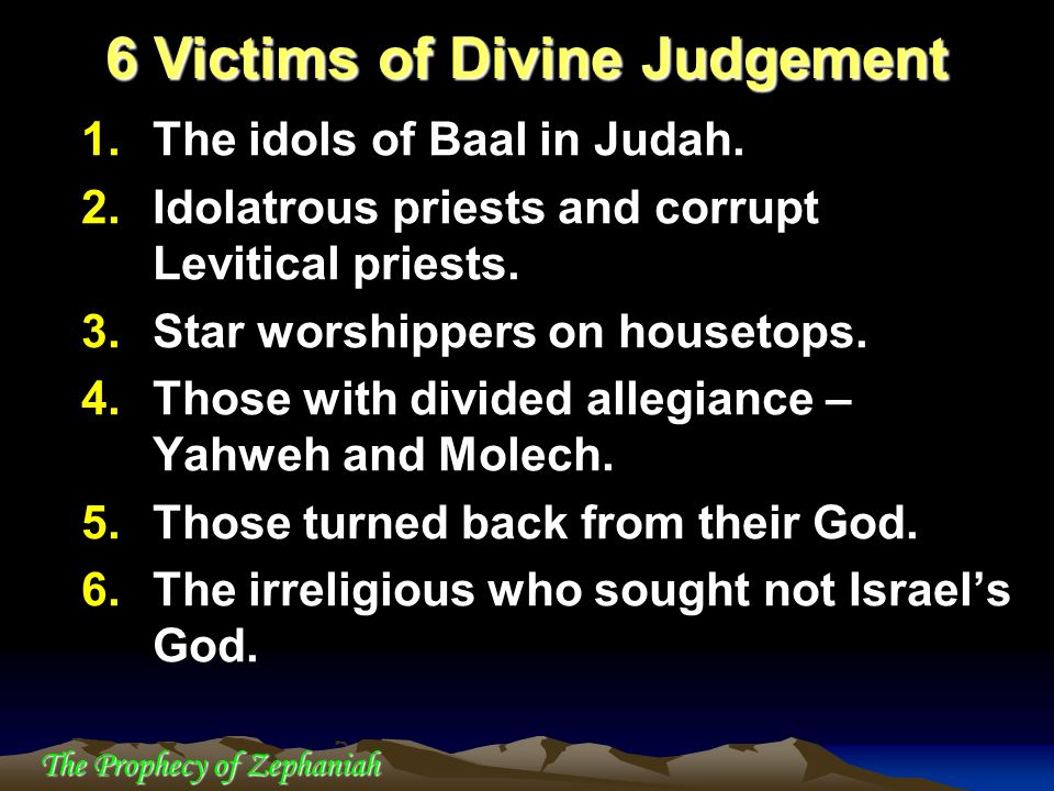 6 Victims of Divine Judgement