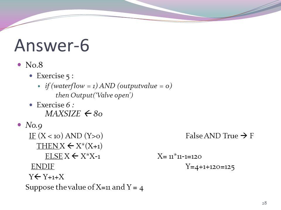 Answer-6 No.8 MAXSIZE  80 No.9 Exercise 5 : Exercise 6 :