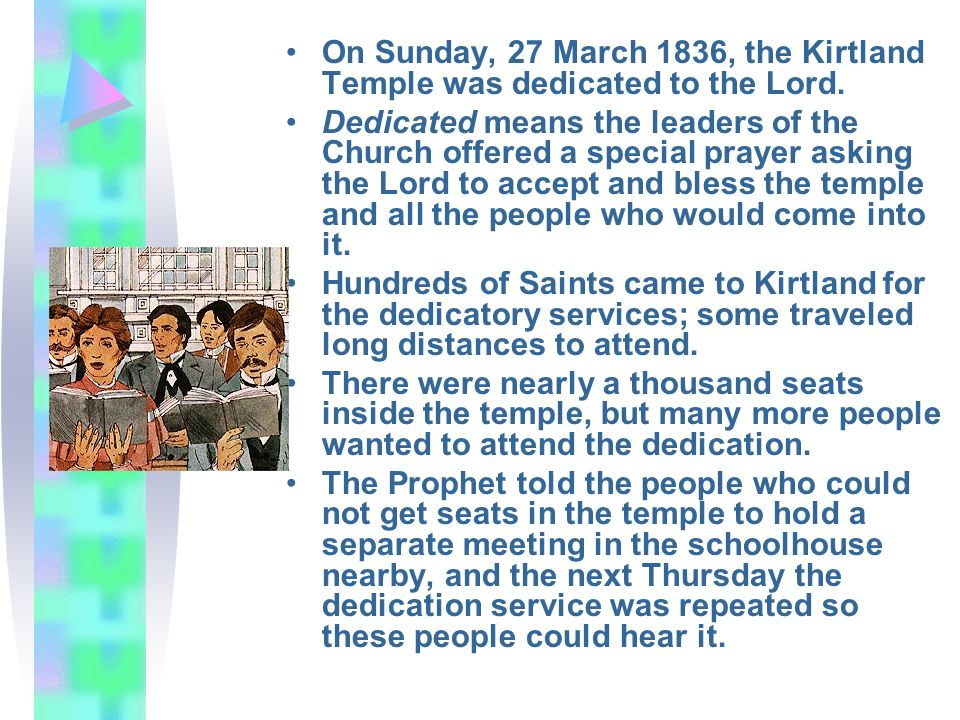On Sunday, 27 March 1836, the Kirtland Temple was dedicated to the Lord.