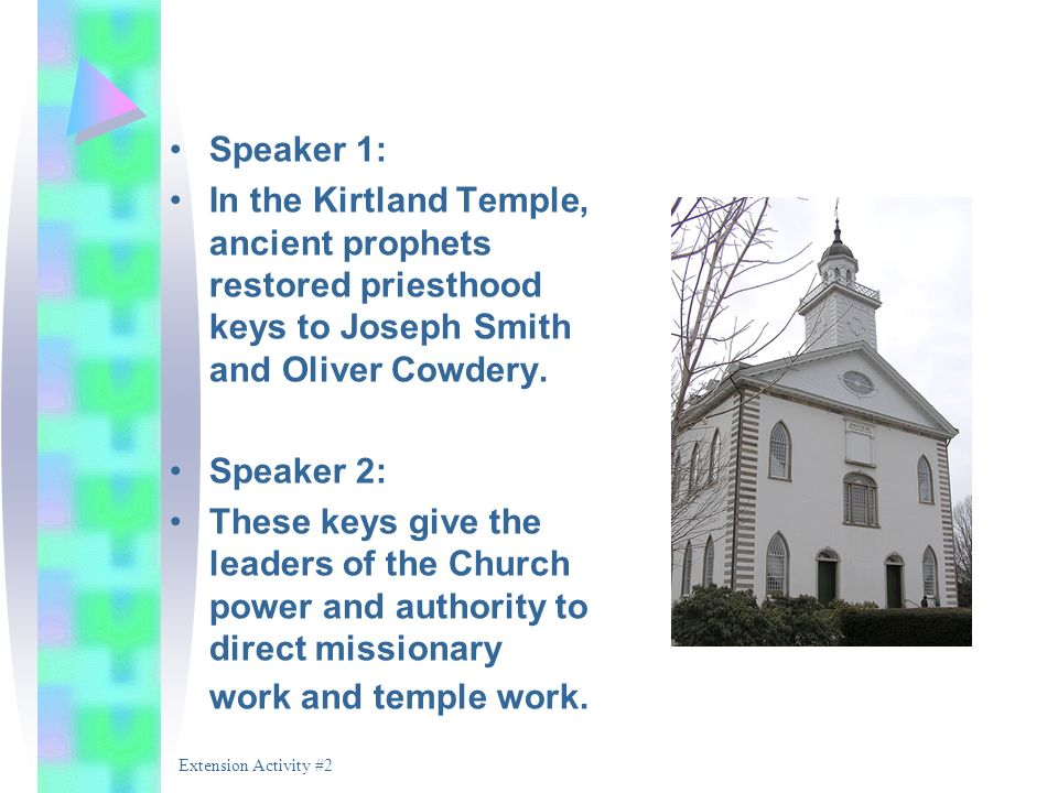Speaker 1: In the Kirtland Temple, ancient prophets restored priesthood keys to Joseph Smith and Oliver Cowdery.