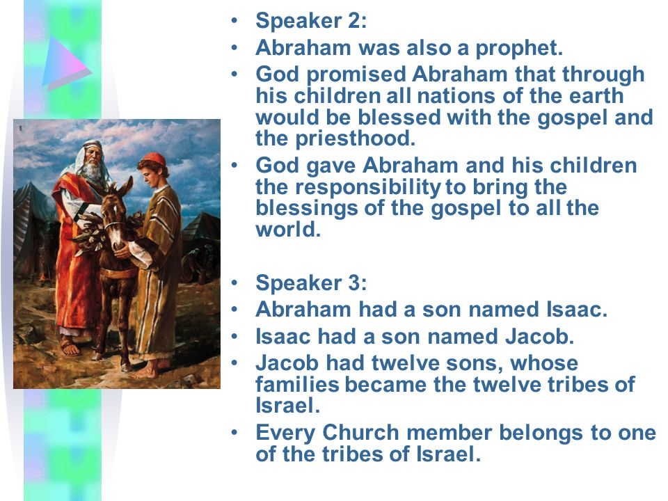 Speaker 2: Abraham was also a prophet.