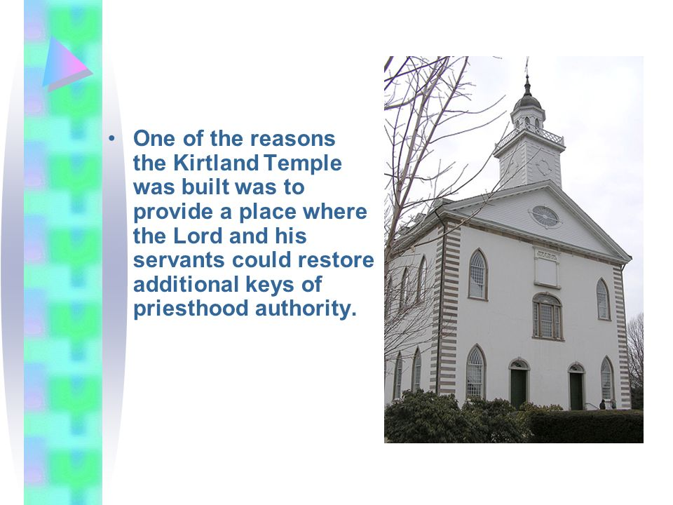 One of the reasons the Kirtland Temple was built was to provide a place where the Lord and his servants could restore additional keys of priesthood authority.