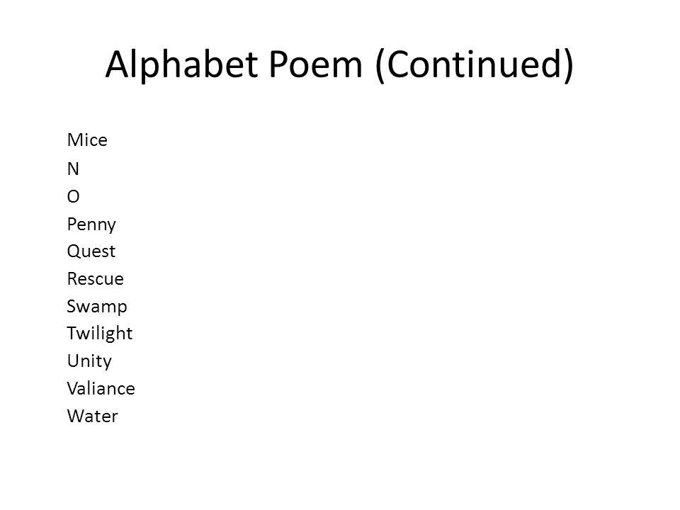Alphabet Poem (Continued)