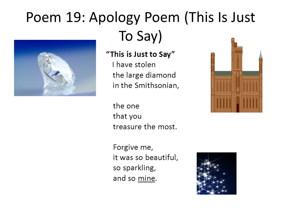 Poem 19: Apology Poem (This Is Just To Say)