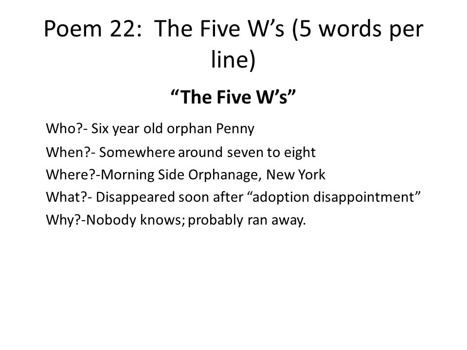 Poem 22: The Five W's (5 words per line)