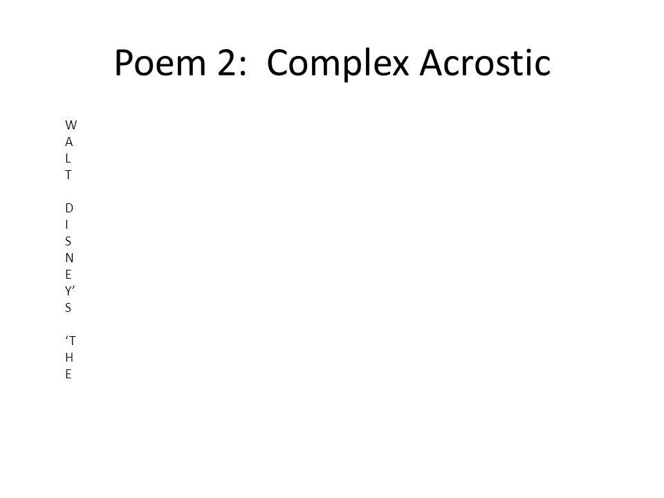 Poem 2: Complex Acrostic