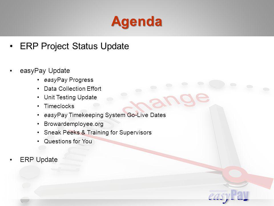 Agenda ERP Project Status Update easyPay Update ERP Update