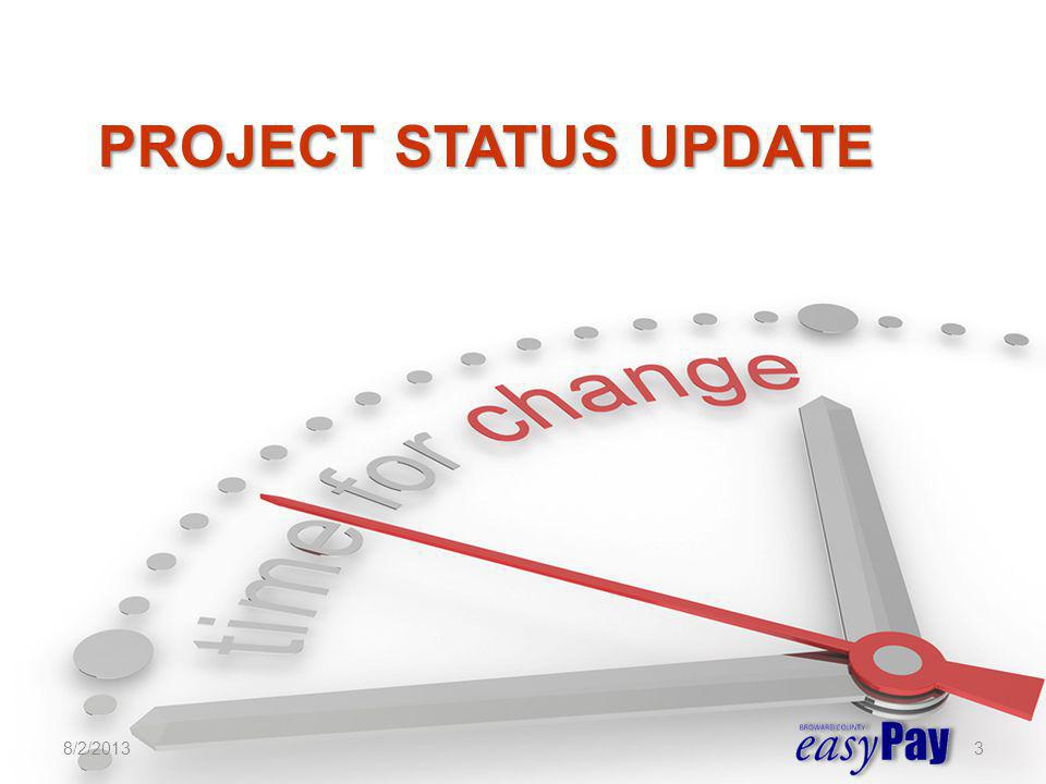 Project Status Update 8/2/2013