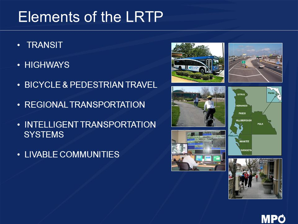 Elements of the LRTP TRANSIT HIGHWAYS BICYCLE & PEDESTRIAN TRAVEL