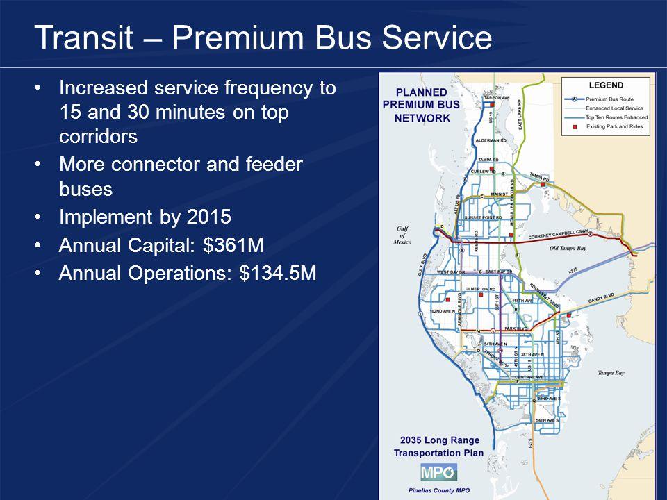 Transit – Premium Bus Service