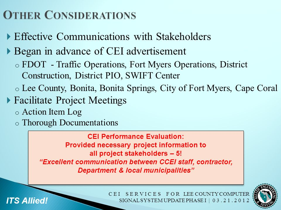 Other Considerations Effective Communications with Stakeholders