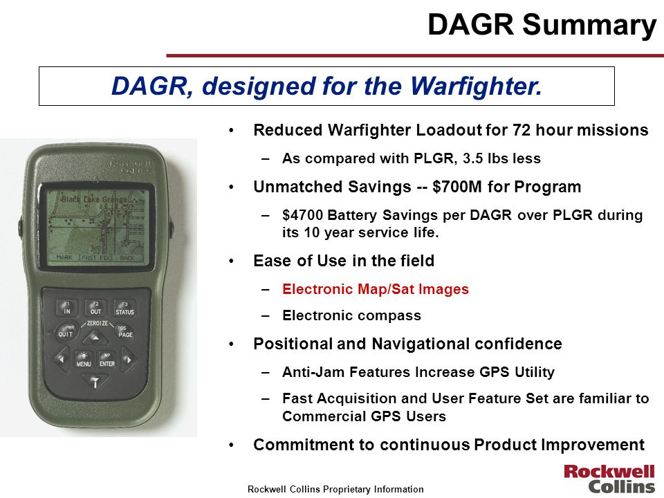 DAGR, designed for the Warfighter.