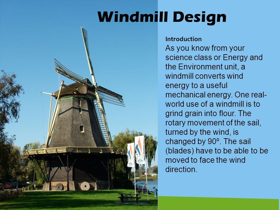 Windmill Design Introduction.