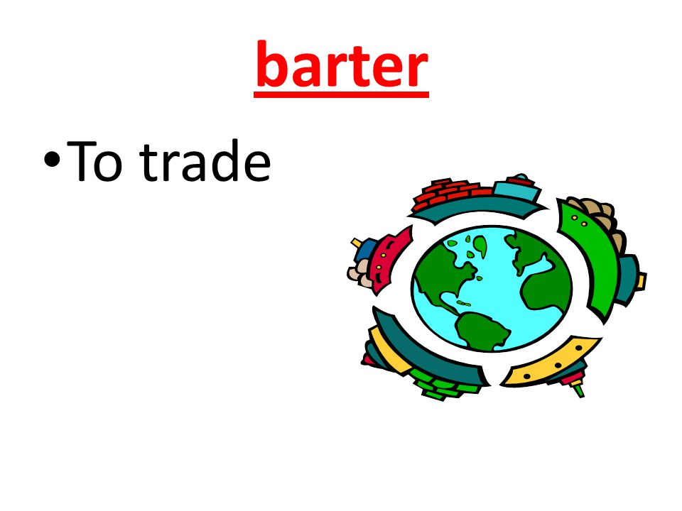 barter To trade