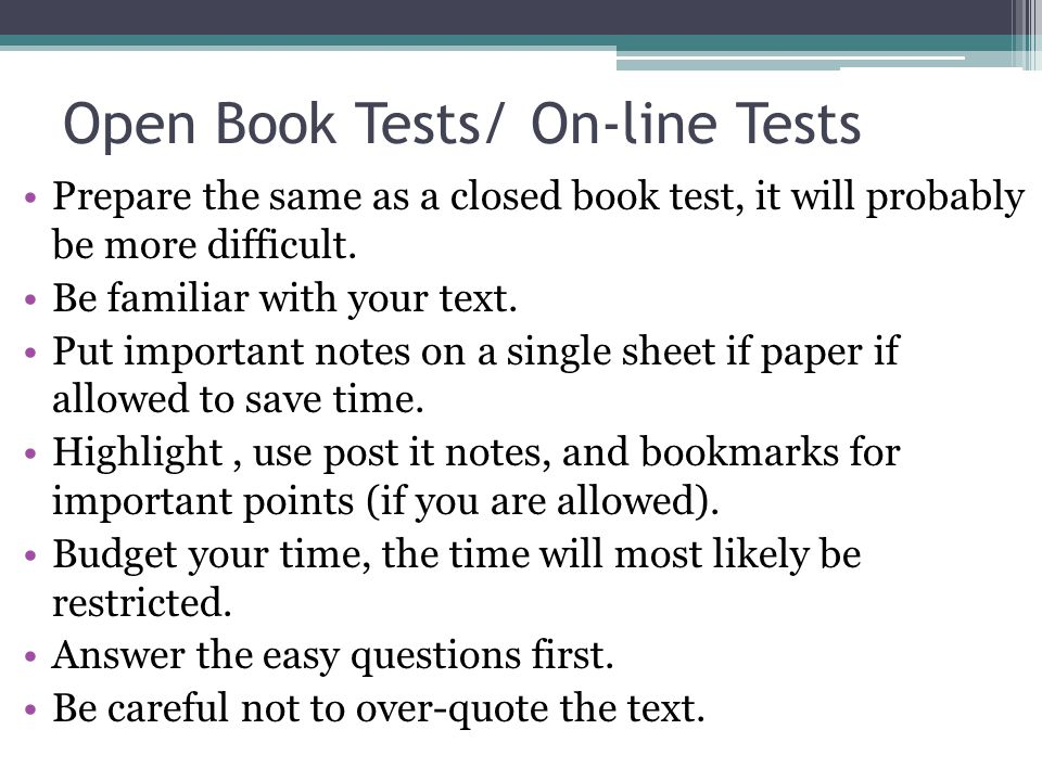 Open Book Tests/ On-line Tests