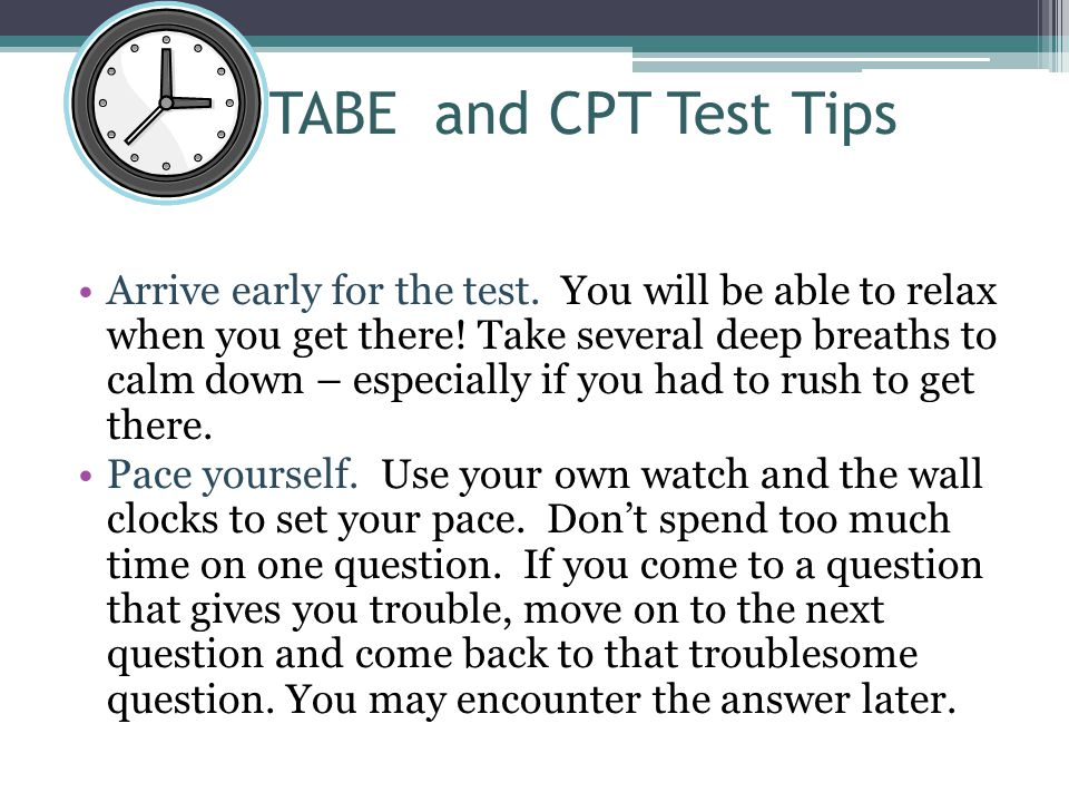 TABE and CPT Test Tips