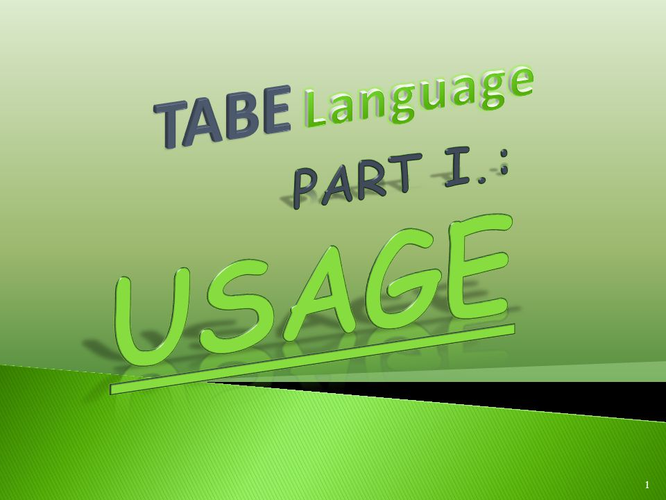 TABE Language Part I.: Usage